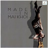 Made In Mai Khoi