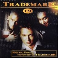 Miss You Finally... The Very Best of Trademark