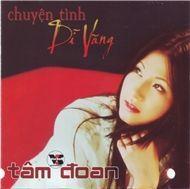 Chuyện Tình Dĩ Vãng (Vân Sơn CD121) - Tâm Đoan
