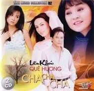 Liên Khúc Quê Hương Cha Cha Cha (CD 1) - Nhiều Ca Sĩ