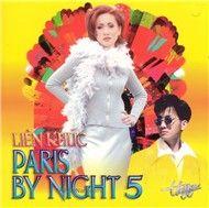 Liên Khúc Paris By Night 5 - Nhiều Ca Sĩ