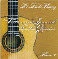 Vietnamese Spanish Guitar Classics (Trnh Tu Guitar Vol 4)