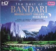 Moonlight Valley (The Best Of Bandari)