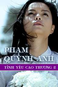 Tnh Yu Cao Thng 2 (Music Drama)
