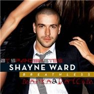 Breathless (2007) - Shayne Ward