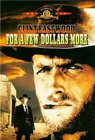 For A Few Dollars More (Phim Mỹ)
