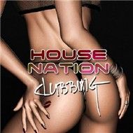 House Nation Clubbing (2011)