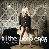 Till The World Ends (The Club Mixes)