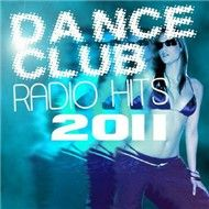 Dance Club Radio Hits (2011)