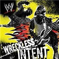 Wreckless Intent (2006)