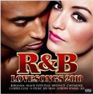 R&B LoveSongs 2010 - Various Artists