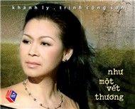 Như Một Vết Thương (TK Trịnh Công Sơn) - Khánh Ly