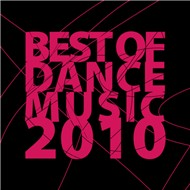 Best Of Dance Music 2010 (Hot Dance 2010)