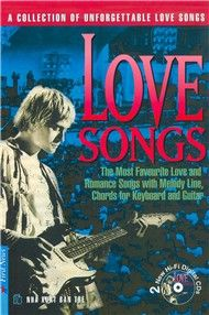 Love Songs (A Collection Of Unforgettable Love Songs)