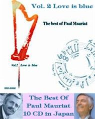 The Best of Paul Mauriat: Love is blue (Vol 2) - Paul Mauriat