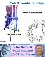 The Best of Paul Mauriat: Tombe La Neige (Vol 9) - Paul Mauriat