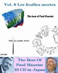 The Best of Paul Mauriat: Les Feuiless Mortes (Vol 8) - Paul Mauriat