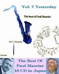 The Best of Paul Mauriat: Yesterday (Vol 7) - Paul Mauriat