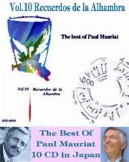 Recuerdos De La Alhambra (Vol. 10) - Paul Mauriat