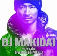 DJ MAKIDAI from EXILE Treasure MIX 3 (2011)