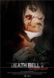 Death Bell 2 (Phim Kinh D)