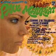 Comme J Ai Toujours Envie D Aimer (France 1970) - Paul Mauriat