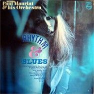 Rhythm & Blues  (England 1969) - Paul Mauriat