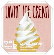 Lovin Ice Cream (Single 2011)