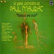 Forever And Ever (France 1973) - Paul Mauriat