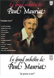 Je Pense A Toi (France 1974) - Paul Mauriat