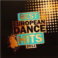 Best European Dance Hits 2011 (2011)