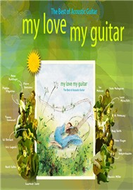 My Love My Guitar (The Best of Acoustic Guitar)
