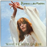 What The Water Gave Me (Single 2011)
