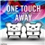 One Touch Away (Single)
