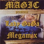 Magic Presents Lady Gaga Megamix (2011)