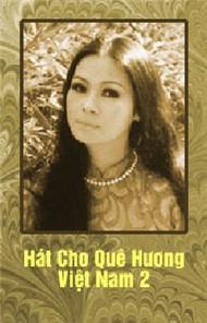 Hát Cho Quê Hương Việt Nam 2 - Khánh Ly