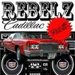 Rebelz Cadillac Music (Single)