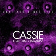 Make You A Believer (Single 2011)
