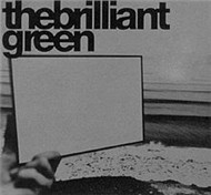 The Brilliant Green (1st Album 1998)