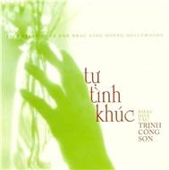 Tự Tình Khúc (Hòa Tấu Tình Khúc Trịnh Công Sơn) - Nhiều Ca Sĩ