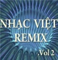 Nhc Vit Remix Vol.2 - V.A