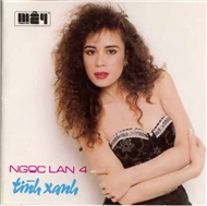 Tnh Xanh (Vol 4)