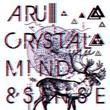 Crystal Mind & Sens (2011)