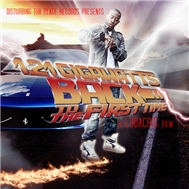 1.21 Gigawatts: Back To The First Time (Mixtape 2011)