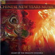 Heart Of The Dragon Ensemble (Chinese New Years Music)
