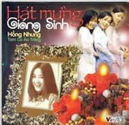 Album Hát Mừng Giáng Sinh - Hồng Nhung, Tam Ca Áo Trắng