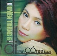 Uyn Trang - Em i Trn C Non