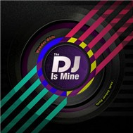 The DJ Is Mine (US Single 2012)