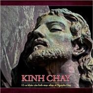 Thánh Ca CD Kinh Chay của linh mục nhạc sĩ Nguyễn Duy