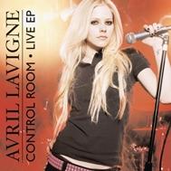 Control Room (Live EP 2008) - Avril Lavigne